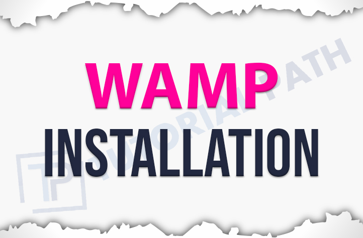 WAMP Server Installation Steps- Tutorialpath | TutorialPath
