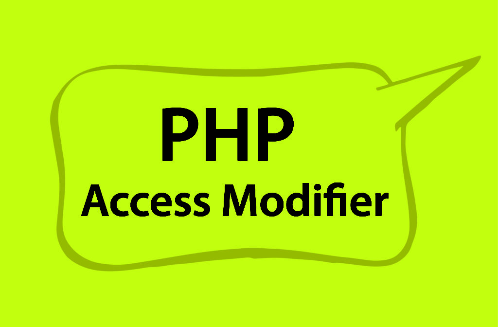 PHP Access Modifier
