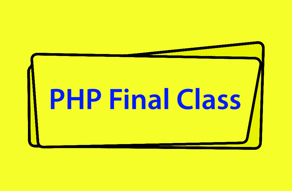 PHP Final Class