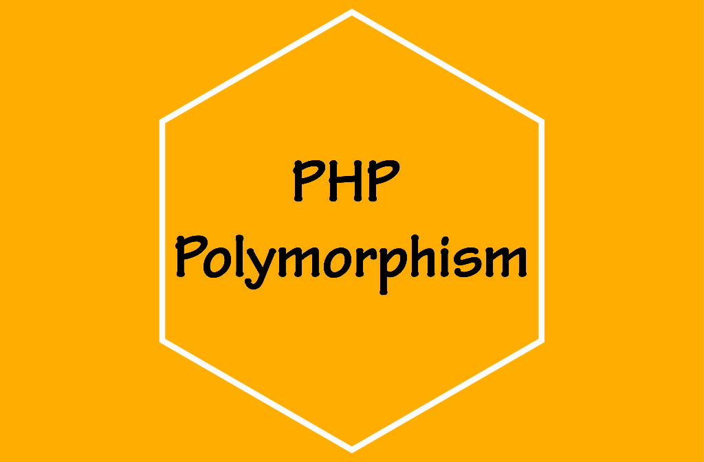 PHP Polymorphism